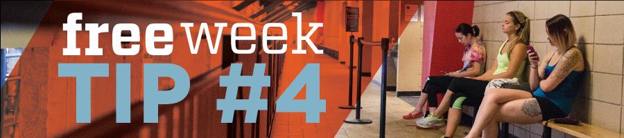 Free Week - Tip 4